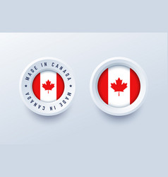 made in canada round label badge button sticker vector image
