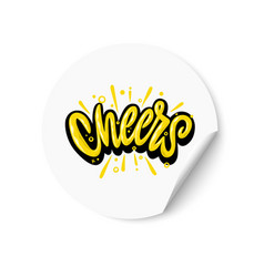 Cheers white sticker with text hand vector