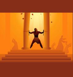 Samson held pillars temple and pushing vector