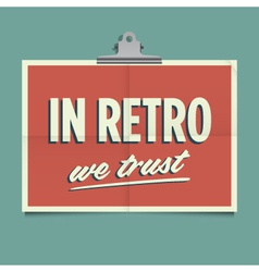 in retro we trust vector image vector image