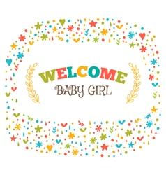 Baby girl shower card welcome baby girl baby girl vector