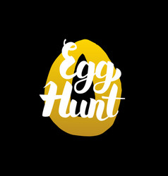 Handwritten calligraphy egg hunt vector
