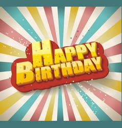 happy birthday card retro design vector image