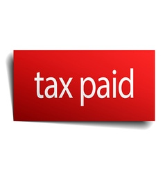 Tax paid red paper sign on white background vector