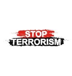 Stop terrorism sign vector image