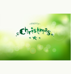 christmas and new year bokeh green background with vector image vector image