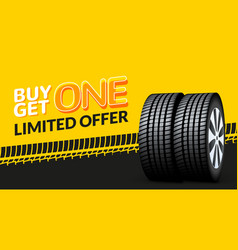 Car tire sale banner buy 1 get 1 free tyre vector