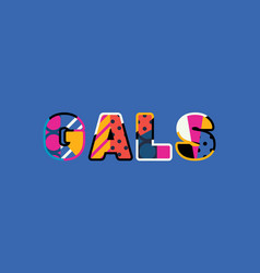 Gals concept word art vector