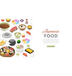 Japanese food with sushi rolls sashimi noodle vector