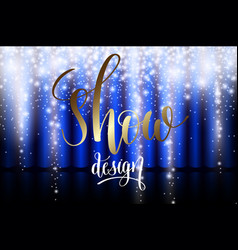 Ice show design with blue curtain vector