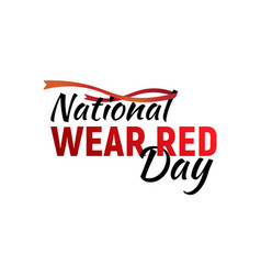 national wear red day vector image
