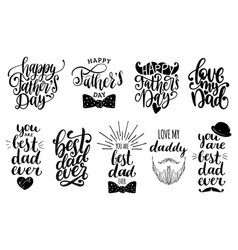Fathers day holiday calligraphy collection vector