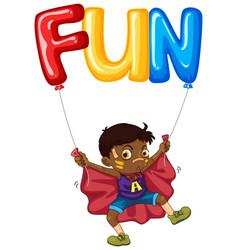 boy and balloon for word fun vector image