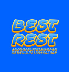 trendy badge best rest with bright font vector image