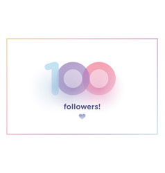 100 followers thank you colorful background vector image