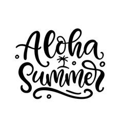 aloha summer hand written lettering template vector image