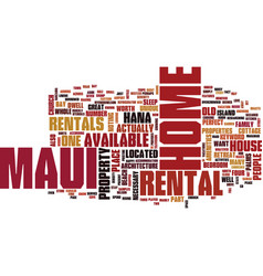maui home text background word cloud concept vector image