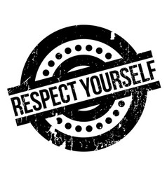 Respect yourself rubber stamp vector