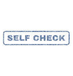 Self check textile stamp vector