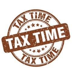 Tax time brown grunge round vintage rubber stamp vector