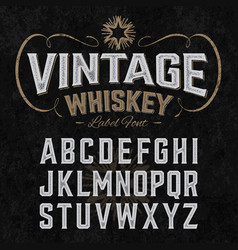 vintage whiskey label font with sample design vector image vector image
