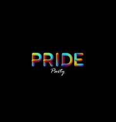 3d iridescent gradient pride party sign vector
