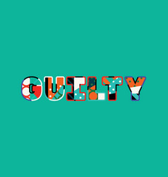 guilty concept word art vector image