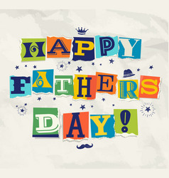 Happy fathers day cut out letters doodles vector