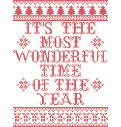 Its most wonderful time year pattern vector