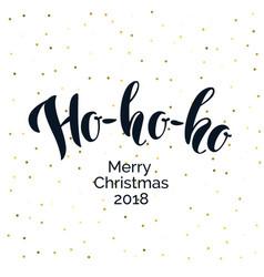 Modern hand drawn lettering phrase ho-ho-ho vector