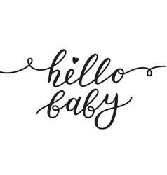 Hello baby lettering vector