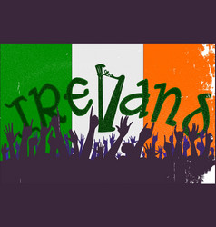 Ireland flag with audience vector