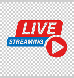 Live video icon in transparent style streaming tv vector