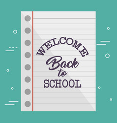 sheet of notebook with back to school message vector image