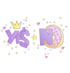 Yes and no cute cartoon concept ok yes and no vector