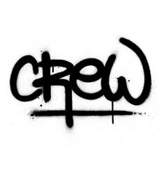 Graffiti crew word sprayed in black over white vector