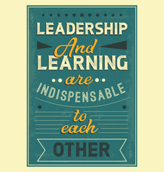 leadership and learning are indispensable to each vector image