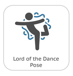 Yoga lord of the dance pose icon flat design vector