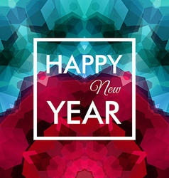 Happy New Year Card Colorful mosaic background vector image