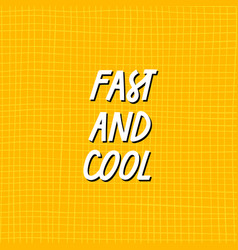 City active quote fast lettering vector