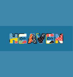 heaven concept word art vector image