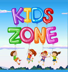 kids zone with kids and balloon with sky vector image