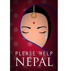 Nepal woman wear sari cry please help nepal poster vector