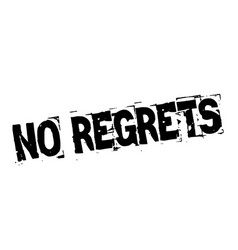 No regrets black stamp vector