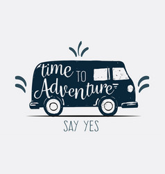 logo sign time to adventure say yes vector image