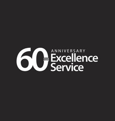 60 year anniversary excellence service template vector