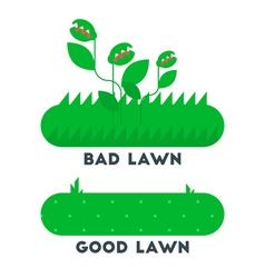 Bad good lawn vector