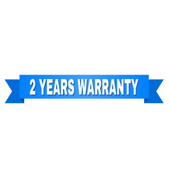 Blue tape with 2 years warranty text vector