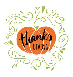 happy thanksgiving day give thanks autumn hand vector image