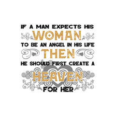Muslim quote and saying if a man expect his women vector